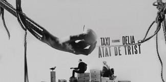 Taxi a colaborat cu Delia pentru o noua piesa